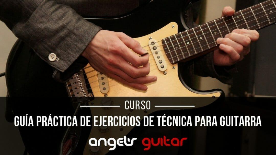 Guia Practica de Ejercicios de Técnica para Guitarra