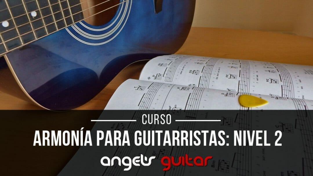 Armonia para guitarristas Nivel 2