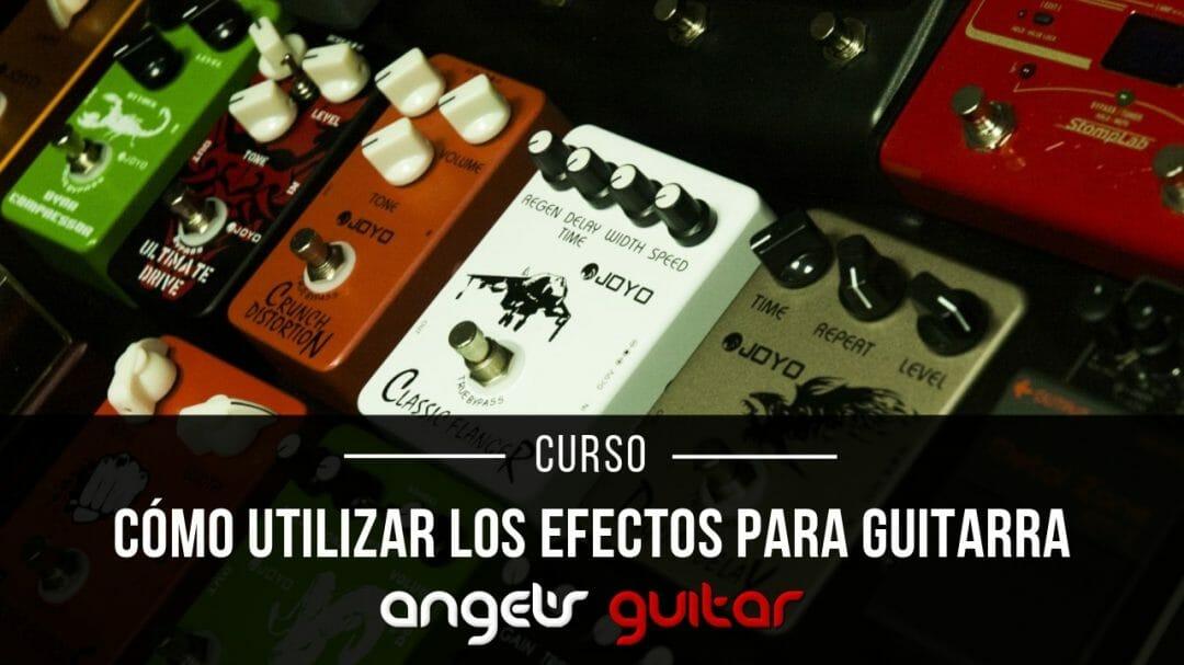 como usar pedales de efectos para guitarra